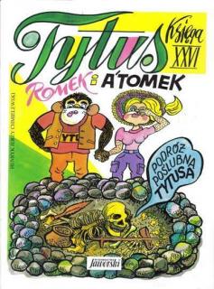 Tytus, Romek i A'Tomek. Księga XXVI: Podróż poślubna Tytusa - okładka