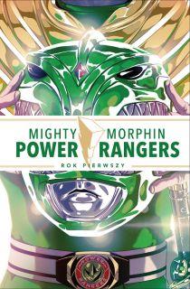 Power Rangers. Mighty Morphin Power Rangers. Rok pierwszy - okładka