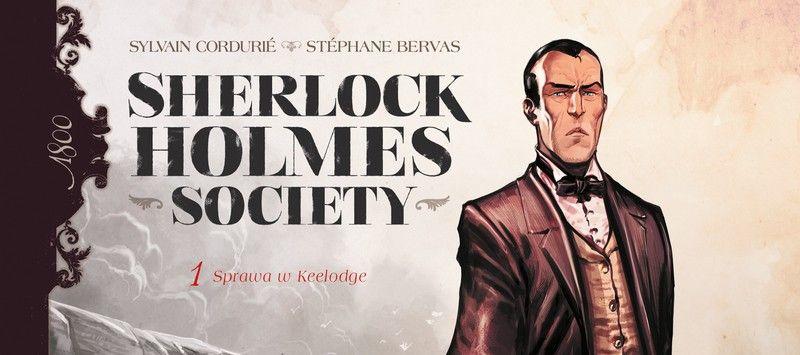 Sherlock Holmes Society #01: Przygoda w Keelodge - recenzja komiksu