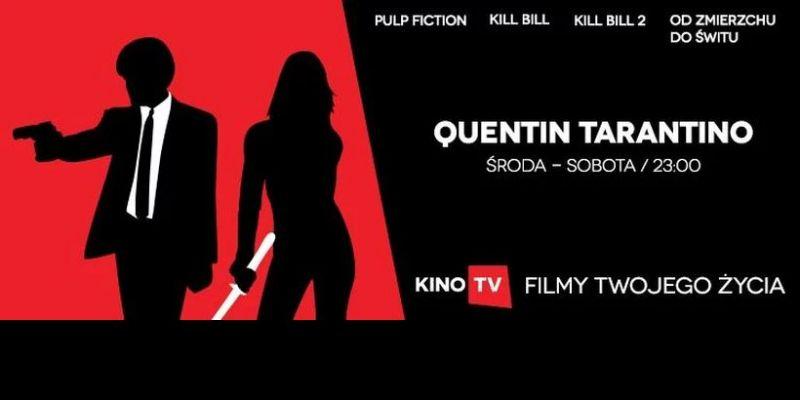 Quentin Tarantino - cykl filmów reżysera w KinoTV. Przegląd