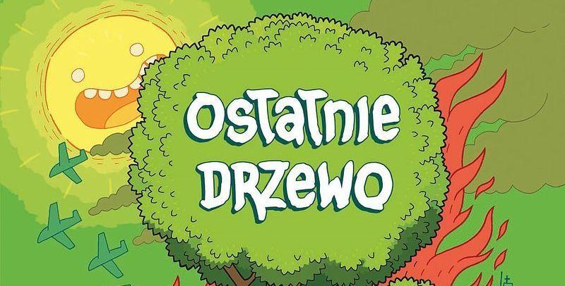Ostatnie Drzewo - recenzja komiksu