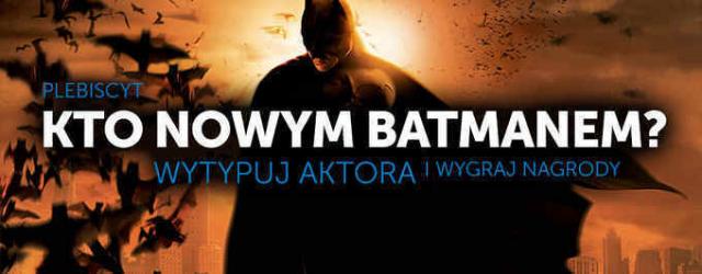 Plebiscyt Hataka – kto zostanie nowym Batmanem? – wyniki