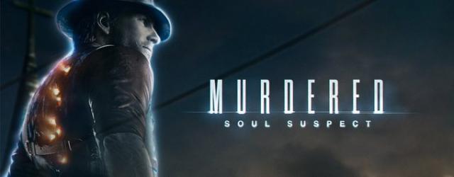 """Murdered: Soul Suspect"": Śledztwo pozagrobowe"