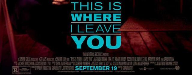 """""""This is Where I Leave You"""" – plakat komedii o dysfunkcyjnej rodzinie"""