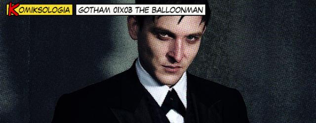 KOMIKSOLOGIA: Gotham 01×03