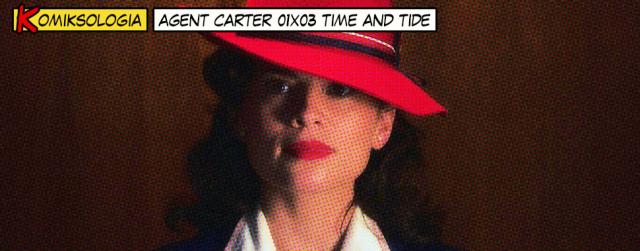 """""""Agent Carter"""" 01×03 – odniesienia do komiksów"""