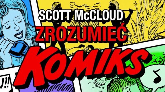 """""""Zrozumieć komiks"""" trafia do Polski!"""
