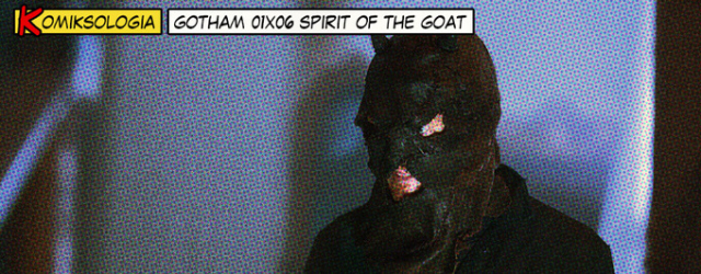 KOMIKSOLOGIA: Gotham 01×06