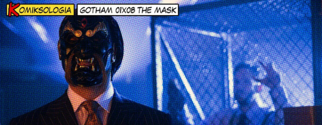 KOMIKSOLOGIA: Gotham 01×08
