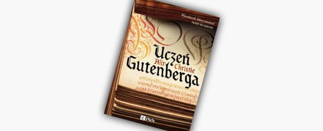 """""""Uczeń Gutenberga"""": Wieki ciemne, wieki mroczne – recenzja"""