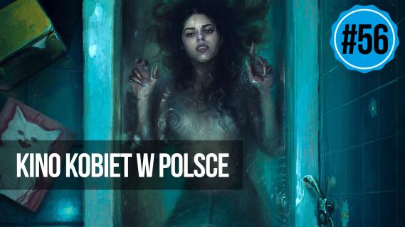 naEKRANACH #56 – Kino kobiet w Polsce