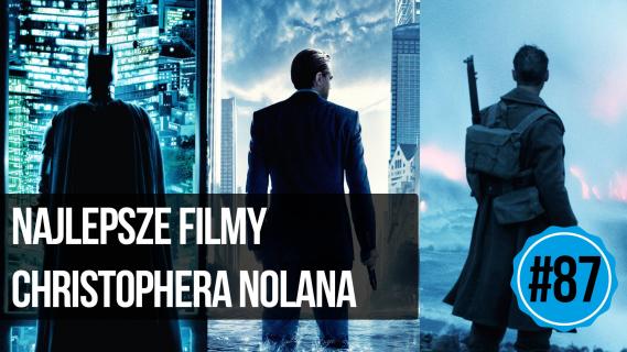 naEKRANACH #87 – TOP 5: Najlepsze filmy Christophera Nolana