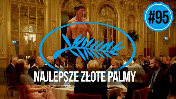 naEKRANACH #95 – Cannes: najlepsze Złote Palmy w XXI wieku