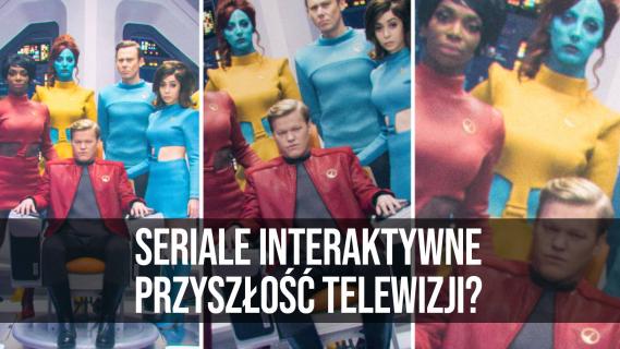 Seriale interaktywne: przyszłość telewizji? || naEKRANACH #125
