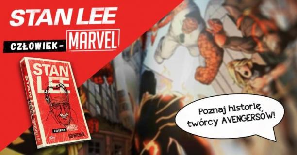 Człowiek-Marvel: Biografia Stana Lee do wygrania w konkursie!