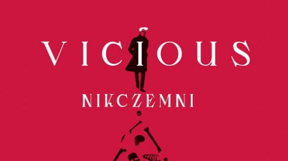 Vicious. Nikczemni – recenzja książki