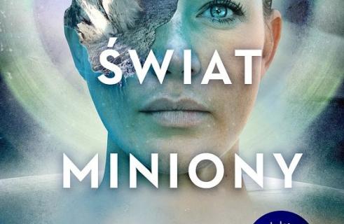 Świat miniony: powieść sci-fi Toma Sweterlitscha w księgarniach