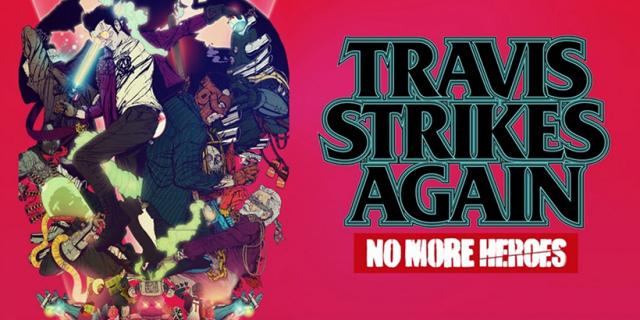 Travis Strikes Again: No More Heroes trafi na PC i PlayStation 4