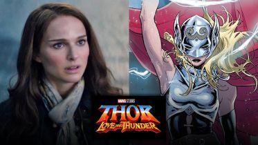 Thor: Love and Thunder - Natalie Portman jako kobieta-Thor w MCU [SDCC 2019]