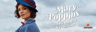 Magdalena Boczarska jako Mary Poppins w Storytel. Wideo i zdjęcia