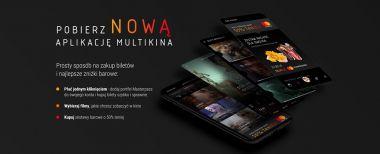 Multikino - premiera nowej aplikacji mobilnej