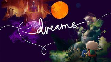 Dreams – recenzja gry