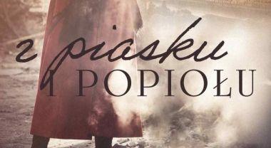 Z piasku i popiołu – recenzja książki