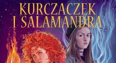Kurczaczek i salamandra Anety Jadowskiej – recenzja książki
