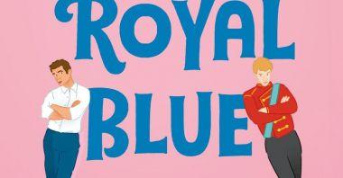 Red, White & Royal Blue  - recenzja książki