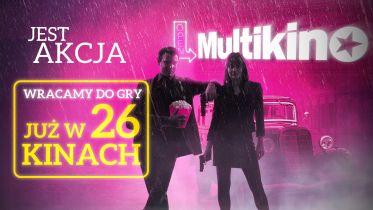 Multikino otwiera kolejne swoje kina. W jakich miastach i co będzie można obejrzeć?