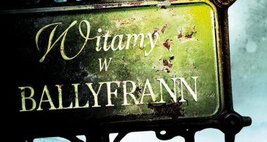 Witamy w Ballyfrann - recenzja książki