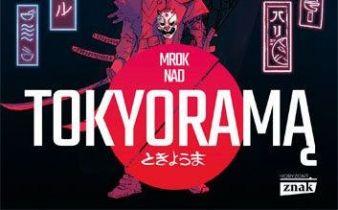 Mrok nad Tokyoramą - recenzja książki