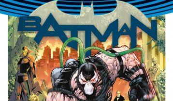 Batman. Tom 12. Miasto Bane'a - recenzja komiksu