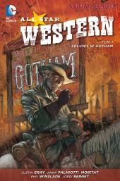 All Star Western #01: Spluwy w Gotham