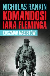 Komandosi Iana Fleminga. Koszmar nazistów