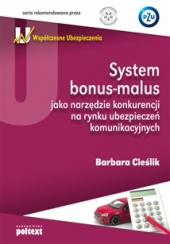System bonus-malus jako narzędzie konkurencji na rynku ubezpieczeń komunikacyjnych