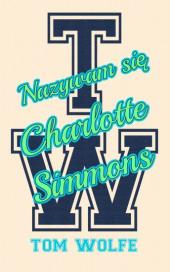 Nazywam się Charlotte Simmons