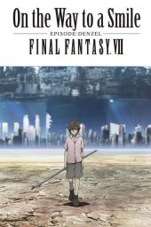 On the Way to a Smile – Episode Denzel: Final Fantasy VII