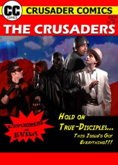 The Crusaders #357: Experiment in Evil