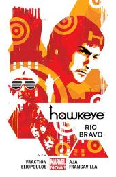 Hawkeye #04. Rio Bravo