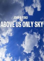 John i Yoko: Nad nami już tylko niebo