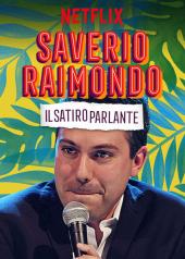 Saverio Raimondo: Gadatliwy satyr