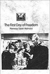 Pierwszy dzień wolności