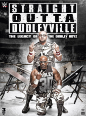 Straight Outta Dudleyville: The Legacy of the Dudley Boyz