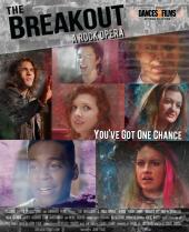 The Breakout: A Rock Opera