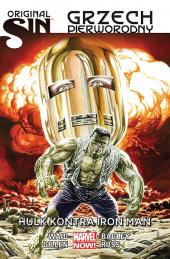 Grzech pierworodny. Hulk kontra Iron Man