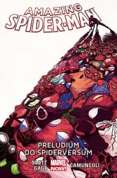 Amazing Spider-Man #02: Preludium do Spiderversum