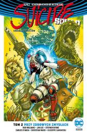 Suicide Squad #02: Przy zdrowych zmysłach