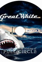 Great White: The Making of Full Circle