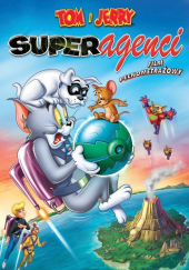 Tom i Jerry: Superagenci